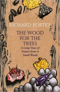 Cover of The Wood for the Trees by Richard Fortey