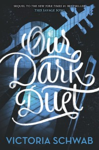 Cover of Our Dark Duet by Victoria Schwab