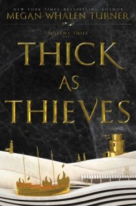 Cover of Thick as Thieves by Megan Whalen Turner