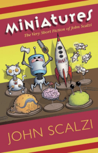 Cover of Miniatures by John Scalzi