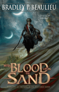 Cover of With Blood Upon the Sand by Bradley S. Beaulieu