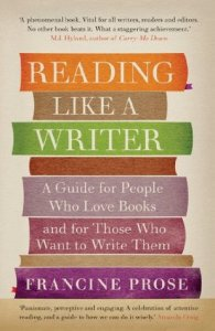 Cover of Reading Like A Writer by Francine Prose