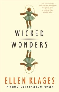 Cover of Wicked Wonders by Ellen Klages
