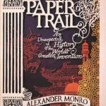 Cover of The Paper Trail by Alexander Monro
