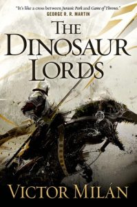 Cover of The Dinosaur Lords by Victor Milan