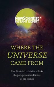 Cover of New Scientist: Where the Universe Came From
