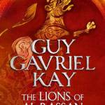 Cover of The Lions of Al-Rassan by Guy Gavriel Kay