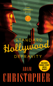 Cover of Standard Hollywood Depravity by Adam Christopher