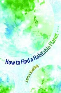 Cover of How To Find A Habitable Planet by James Kasting