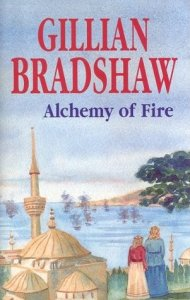 Cover of Alchemy of Fire by Gillian Bradshaw