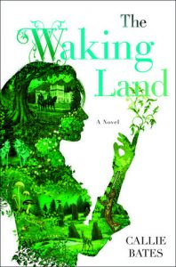Cover of The Waking Land by Callie Bates