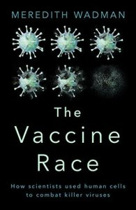 Cover of The Vaccine Race by Meredith Wadman