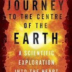 Cover of Journey to the Centre of the Earth by David Whitehouse