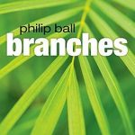 Cover of Branches by Philip Ball