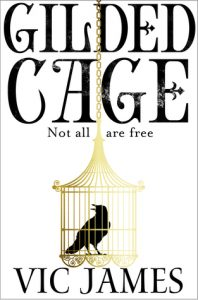 Cover of Gilded Cage by Vic James