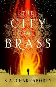 Cover of The City of Brass by S.A. Chakraborty
