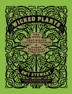 Cover of Wicked Plants by Amy Stewart