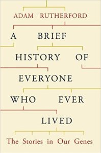 Cover of A Brief History of Everyone Who Ever Lived by Adam Rutherford
