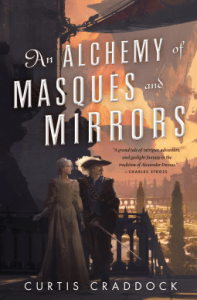 Cover of The Alchemy of Masques and Mirrors by Curtis Craddock