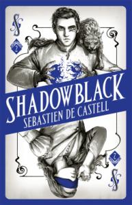 Cover of Shadowblack by Sebastien de Castell