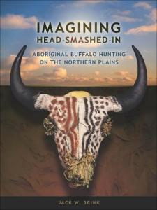 Cover of Imagining Head-Smashed-In by Jack Brink