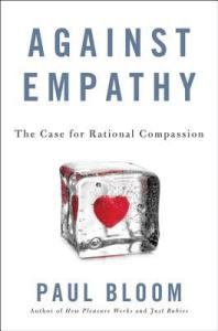 Cover of Against Empathy by Paul Bloom