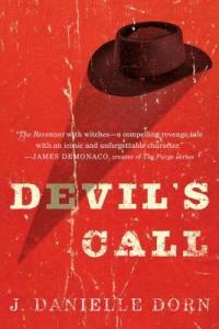 Cover of Devil's Call by J. Danielle Dorn