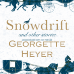 Cover of Snowdrift & Other Stories by Georgette Heyer