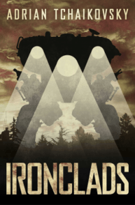 Cover of Ironclads by Adrian Tchiakovsky