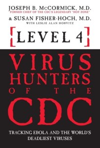 Cover of Level 4: Virus Hunters of the CDC