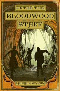 Cover of After the Bloodwood Staff