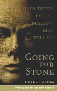 Cover of Going For Stone by Philip Gross