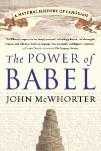 Cover of The Power of Babel by John McWhorter