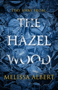 Cover of The Hazel Wood by Melissa Albert