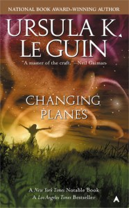 Cover of Changing Planes by Ursula Le Guin