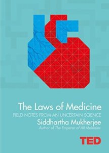 Cover of The Laws of Medicine by Siddhartha Mukherjee