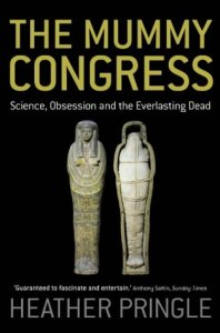 Cover of The Mummy Congress by Heather Pringle