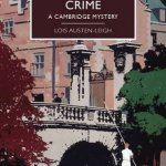 Cover of An Incredible Crime by Lois Austen-Leigh