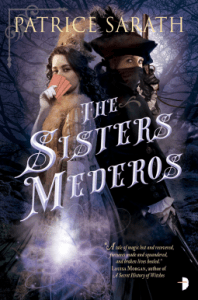 Cover of The Sisters Mederos by Patrice Sarath