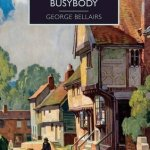 Cover of Death of a Busybody by George Bellairs