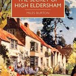 Cover of The Secret of High Eldersham by Miles Burton