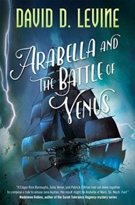 Cover of Arabella and the Battle of Venus by David D. Levine