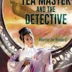 Cover of The Teamaster and the Detective by Aliette de Bodard