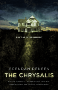 Cover of The Chrysalis by Brendan Deneen