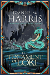 Cover of The Testament of Loki by Joanne Harris