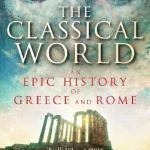 Cover of The Classical World by Robin Lane Fox