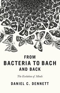 Cover of From Bacteria to Bach and Back by Daniel C Dennett