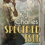 Cover of Spectred Isle by K.J. Charles