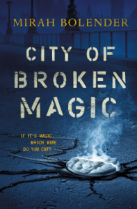 Cover of City of Broken Magic by Mirah Bolender