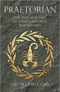 cover of Praetorian by Guy de la Bedoyere
